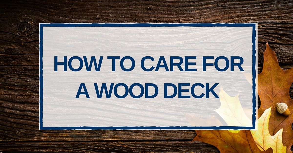 maintenance & care tips for a hardwood deck