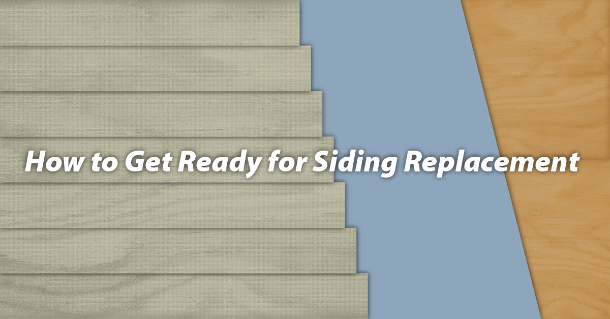 How to Get Ready for Siding Replacement