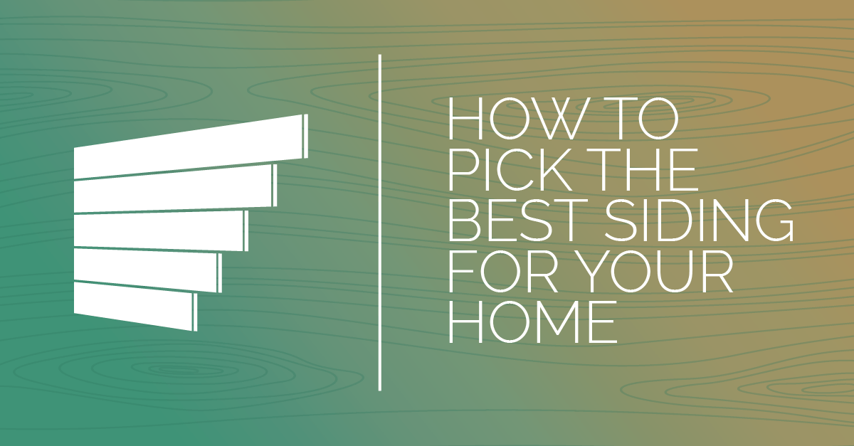 How to Pick the Best Siding for Your Home