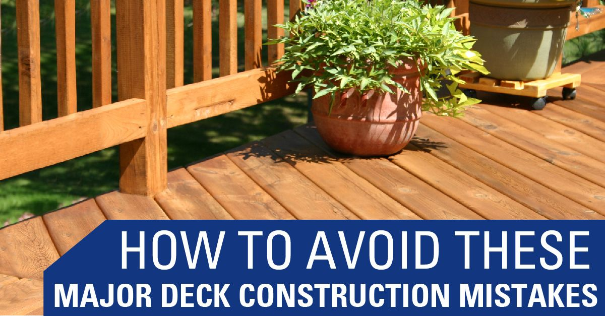 Avoid Deck Construction mistakes