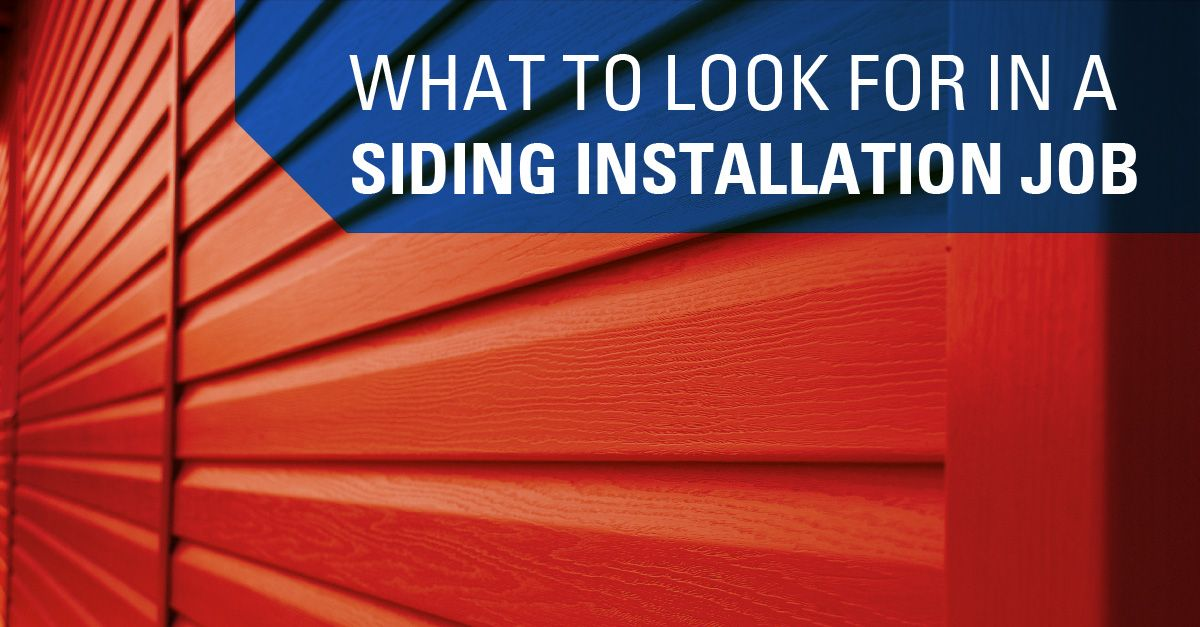 What to Look for in a Siding Installation Job