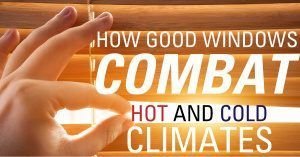 How good windows combat hot and cold climates graphic