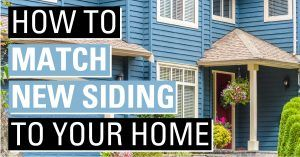 Match new siding to your home