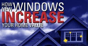how new windows increase your home's value graphic