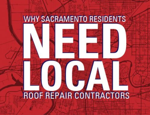 Why Sacramento Residents Need Local Roof Repair Contractors