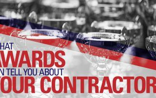 What awards can tell you about your contractor