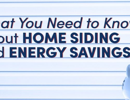 What You Need to Know about Home Siding and Energy Savings