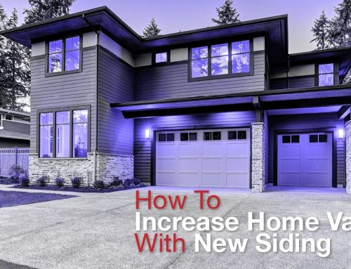 How To Increase Home Value With New Siding